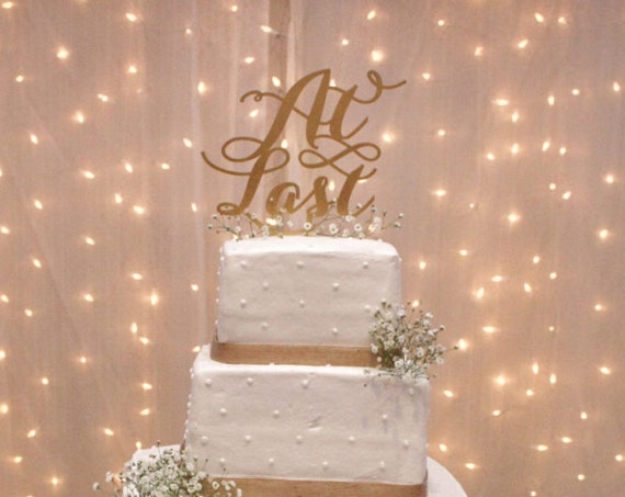 Gold Glitter Cake Topper, At Last Cake Topper, Wedding Cake Topper, Engagement Cake Topper, Bridal Shower Cake Topper, Rose Gold Cake Topper