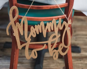 Baby Shower Chair Sign, Mommy To Be, Baby Shower Chair Sign, Co-Ed Baby Shower, Gender Reveal Party, Rustic Chair Sign, Custom Chair Sign