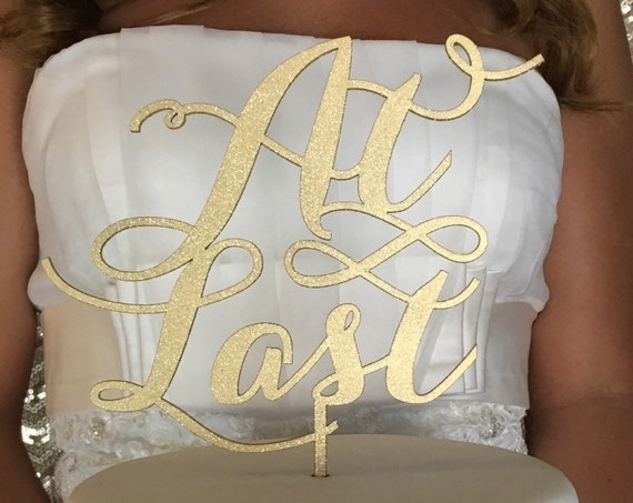 Rose Gold Cake Topper, At Last Cake Topper, Gold Cake Topper, Wedding Cake Topper, Engagement Cake Topper, Bridal Shower Cake Topper