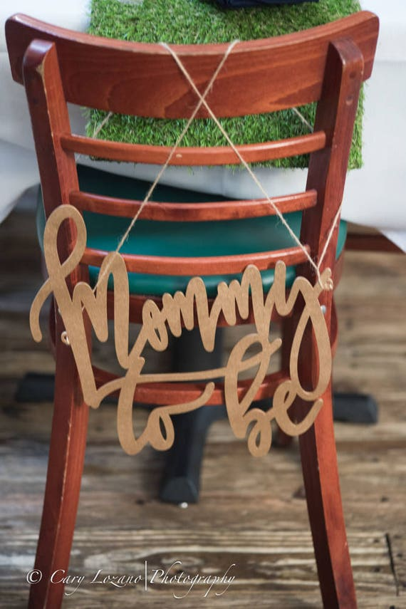 Baby Shower Chair Sign Mommy To Be Baby Shower Chair Sign   Etsy