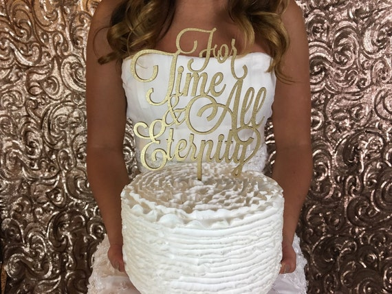 For Time and All Eternity, LDS Wedding, Together Forever, For Time and All Eternity Cake Topper, Wedding Cake Topper, LDS Cake Topper