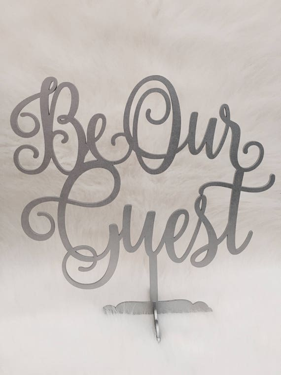 Be Our Guest Sign, Guestbook Sign, Wedding Sign, Wooden Wedding Sign, Rose Gold Wedding, Gold Wedding, Laser Cut Sign