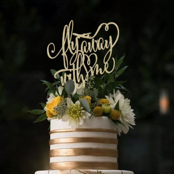 Fly Away With Me, Rose Gold Cake Topper, Airplane Cake Topper, Travel Cake Topper, Wedding Cake Topper, Destination Wedding