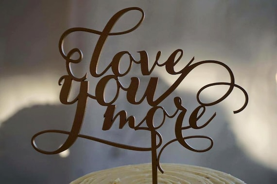 Glitter Cake Topper, Love You More Cake Topper, Wedding Cake topper, Cake Topper, Cake Topper For Wedding, Rose Gold Glitter Cake Topper