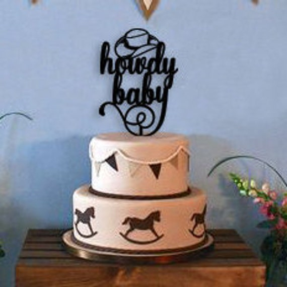 Baby Shower Cake Topper, Cowboy baby shower, Western baby shower, Howdy Baby Cake Topper, Cowboy cake topper, western cake topper,