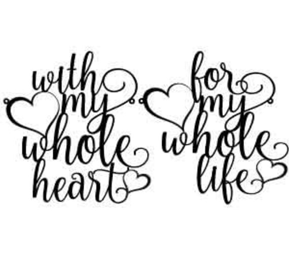 With My Whole Heart For My Whole Life Chair Signs, Wedding Chair Signs, Wedding Reception Chair Signs, Chair Back Signs