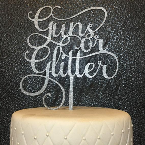 Baby Shower Cake Topper, Guns or Glitter Cake Topper, Gender Reveal Cake Topper, Gender Reveal Party Cake Topper, Glitter Cake Topper
