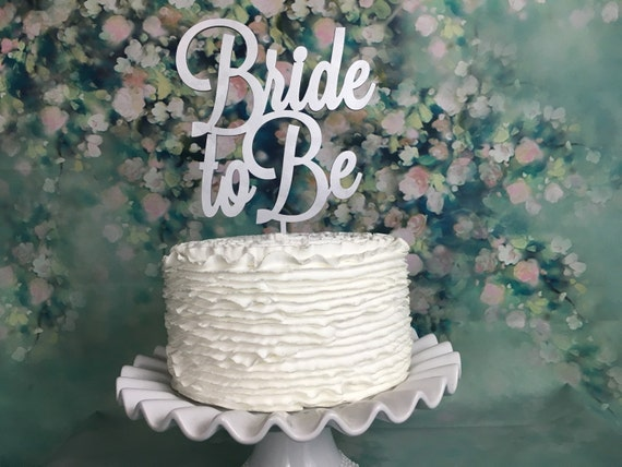Bride to Be Cake Topper, Bridal Shower Cake Topper, Engagement Cake Topper, Bride Cake Topper, Cake Topper for Bridal Shower, Rose Gold Cake