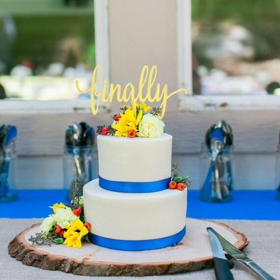 Engagement Cake Topper, Finally Cake Topper, Wedding Cake Topper, Bridal Shower Cake Topper, Funny Wedding Cake Topper, Glitter Cake Topper