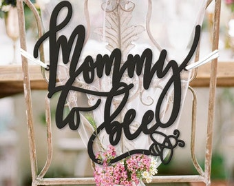 Mommy To Bee Chair Sign, Mommy Chair Sign, Baby Shower Sign, Baby Shower Bee, Baby Shower Bumblebee, Baby Shower Chair Sign, Bee Shower