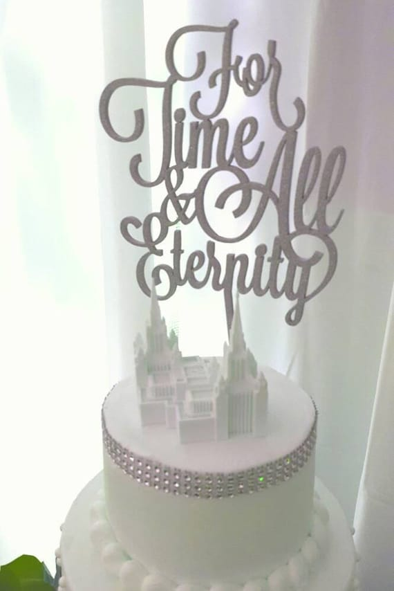 Wedding Cake Topper, Engagement, For Time and All Eternity Cake Topper, LDS Wedding Cake Topper, Rose Gold Cake, Mormon Wedding Cake