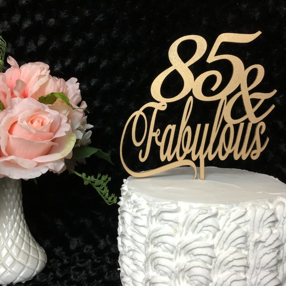 85th Cake Topper 85 Fabulous Birthday