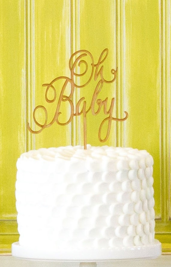 Oh Baby Cake Topper, Baby Shower Cake Topper, Gender Neutral Cake Topper, Baby Shower, Oh Baby