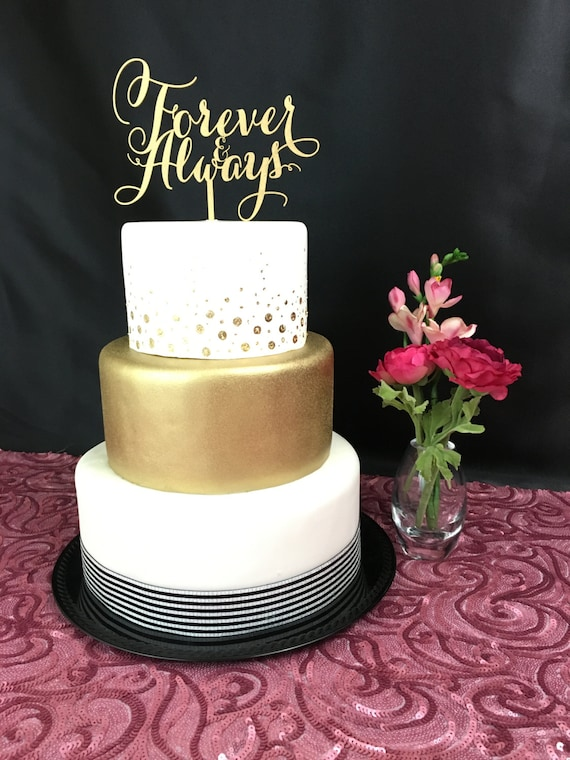 Gold Cake Topper, Forever & Always, Wedding Cake Topper, Engagement Cake Topper, Bridal Shower Cake Topper, Anniversary Cake Topper