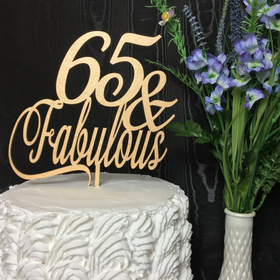 65th Birthday Cake Topper 65 Fabulous Gold
