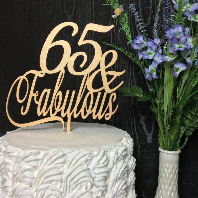 65th Birthday Cake Topper 65 Fabulous Gold