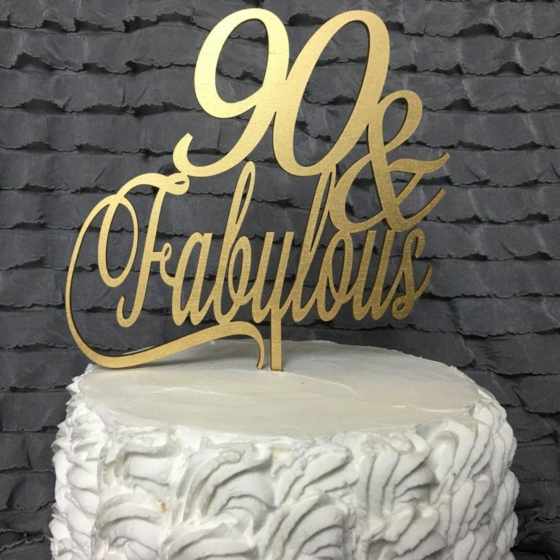 90th Cake Topper 90 Fabulous Birthday