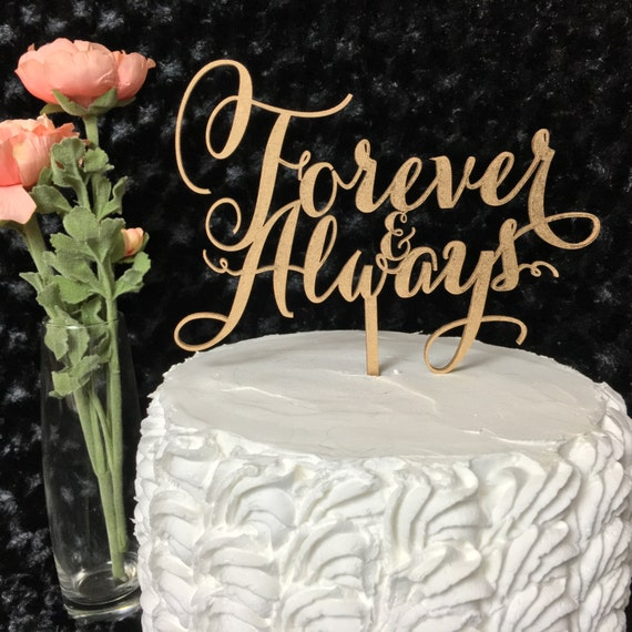 Anniversary Cake Topper, Forever & Always Cake Topper, Always and Forever Cake, Forever Cake Topper, Always Cake Topper, Glitter Cake Topper