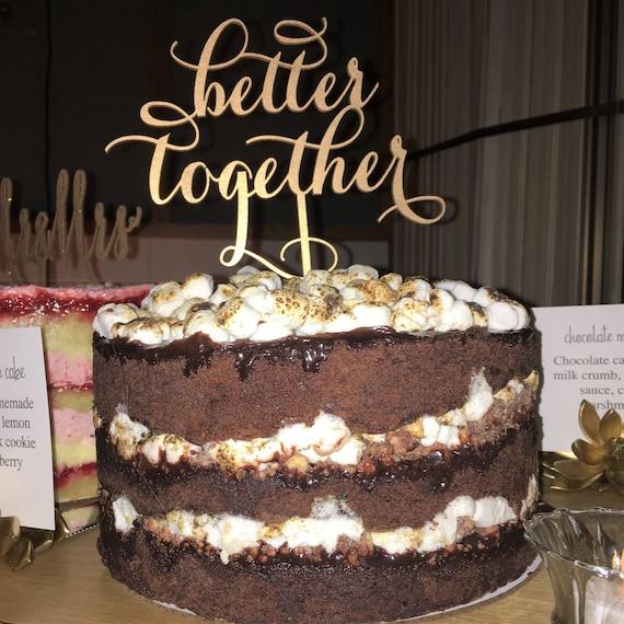 Better Together Topper, Cake Topper for Wedding, Anniversary Cake Topper, Vow Renewal Cake Topper, Coed Bridal Shower, Glitter Cake Topper