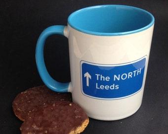 Leeds Mug: The North - Leeds Mug - Leeds Present - Leeds Gift - Motorway Mug - Leeds Art