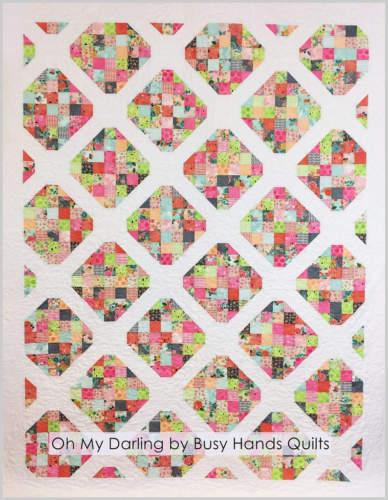 Oh My Darling 6 Sizes Quilt Pattern Pdf Easy Quilt Etsy