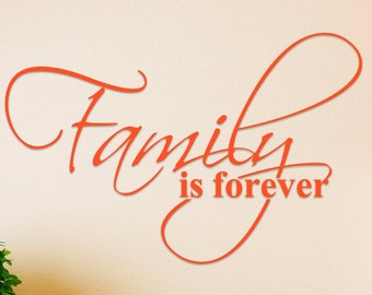 Family Is Forever Vinyl Wall Decal Sticker