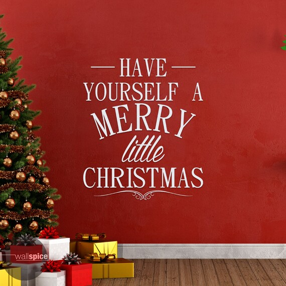Have Yourself A Merry Little Christmas Vinyl Wall Decal | Etsy