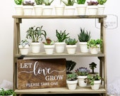 Barn Wood Display Stand, Wedding Display Stand, Succulent Favors, Succulent Plants, Succulent Favors Sign, Let Love Grow Sign