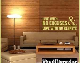 Live with no excuses and love with no regrets - Vinyl Wall Decal - Wall Quotes - Vinyl Sticker - L036LivewithiiiET