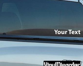 Custom Text Decal - Wall Decal - Car Decal