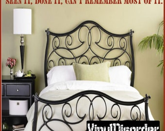Seen it, done it, can't remember most of it - Vinyl Wall Decal - Wall Quotes - Vinyl Sticker - Agequotes06ET