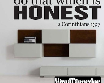 Do that which is honest - Vinyl Wall Decal - Wall Quotes - Vinyl Sticker - C017DothatwhichiiET