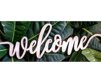 Welcome Laser Cut Cursive Word Sign For Wall Decor  Unfinished