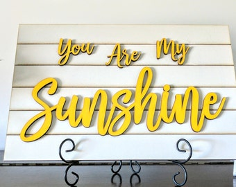 You Are My Sunshine Laser Cut Words on Faux Shiplap Board 3D