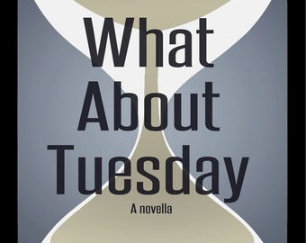What About Tuesday