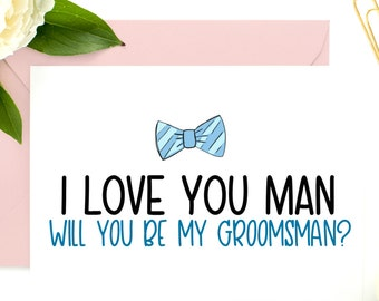 Funny Groomsman Proposal, Best Man Card, Bridesmaid Asking, Will You Be My