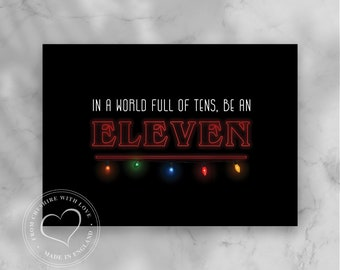 Mother/'s Day Gift Gift for her or him In a world full of tens You/'re an Eleven In a world full of tens Stranger Things Be an Eleven
