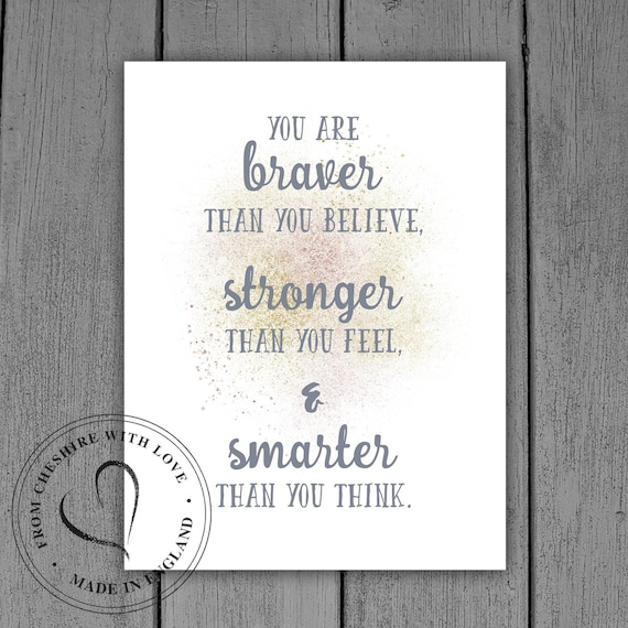 Winnie The Pooh Quote Print You Are Braver Than You Etsy