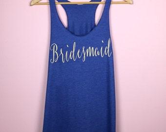Bridesmaid Gift. Bridesmaid Shirts. Bridesmaid Tank Tops. Bridal Party Shirts. Bridesmaid Getting Ready Shirts. Bachelorette Party Shirts.