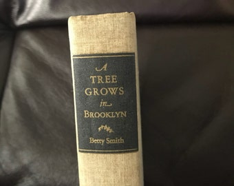 1943 Edition 'A Tree Grows in Brooklyn' by Betty Smith
