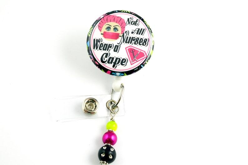 e68160919a6 Not all Nurses Wear a Cape Retractable ID Badge Holder-Name