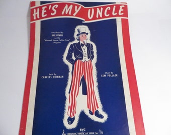 "Mid Century Patriotic Sheet Music - ""He's My Uncle"" Sheet Music - Uncle Sam Sheet Music"