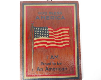Vintage 1960's Flag Wooden Plaque Postcard - God Bless America I Am Proud to be An American Collectible