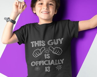Boys 13th Birthday Shirt This Guy Is Officially 13 Years Old Kids Tee Funny