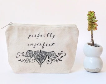 Makeup Bag with Sayings. Perfectly Imperfect, Personalized Make Up Bag, Graduation Gift for Her, Bridesmaid Cosmetic Bag, Best Friend Gift