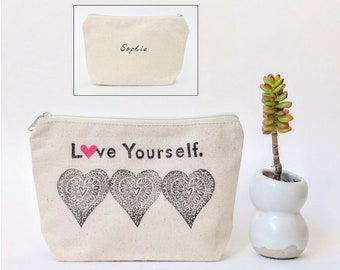 Love Yourself, Feminist Gift, Girl Power, Personalized Makeup Bag, Graduation Gift for Her, Bridesmaid Cosmetic Bag, Best Friend Gift
