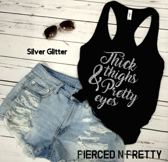 Thick Thighs and Pretty Eyes Short Sleeve T-Shirts Women Funny Tees Tops