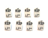 Micro Mini Halloween Tombstone Buttons Fright Night Shank Flat Back Choice Set of 8 Dress it Up Buttons Jesse James Buttons - H102