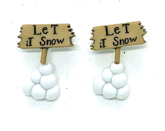 LET IT SNOW Sign Buttons Winter Shank Back Brown - 637 W108