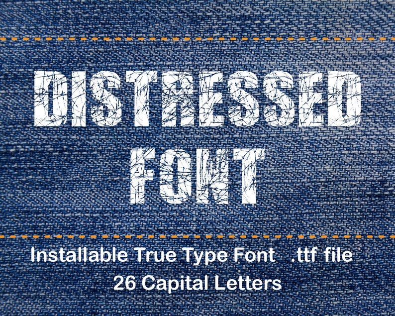 DISTRESSED Font, Distressed TTF, Installable True Type Font File, Eroded  Font, Distressed Type Font, All Caps Grunge Font, TTF File